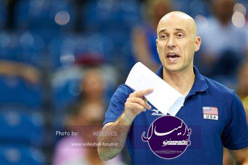 سرمربی والیبال امریکا: بازیکنانم برای امدن به ایران دعوا داشتند